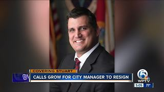 Calls grow for Stuart City Manager to resign - Video