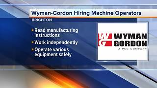 Wyman-Gordon in Brighton is looking to fill jobs for machine operators - Video