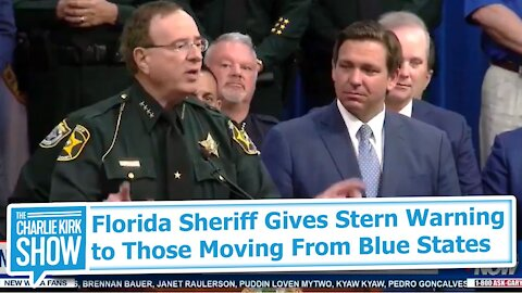 Florida Sheriff Gives Stern Warning to Those Moving From Blue States