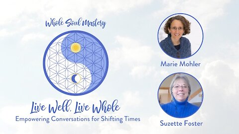 No. 20 ~ Live Well, Live Whole: Suzette Foster Exemplifies Faith, Surrender, & Redefining Impossible