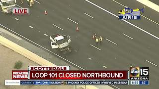 Loop 101 closed in both directions near Shea after crash - Video