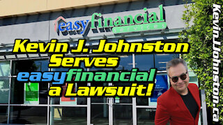 easyfinancial SERVED a LAWSUIT For Breaking COVID-19 Law! Kevin J. Johnston Serves Them!