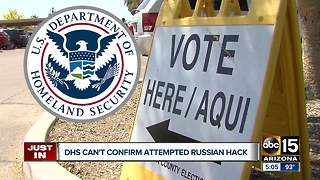 DHS can't confirm attempted Russian hack
