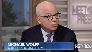 Liberal Book Author Wolff: Trump Was Not A Very Good Father - Video