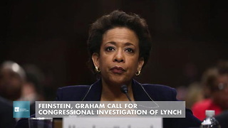 Feinstein, Graham Call For Congressional Investigation Of Lynch - Video