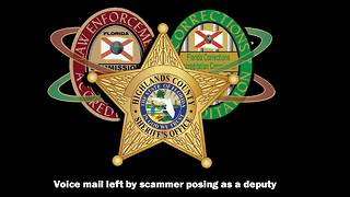 Sheriff's Office warns residents of scammer claiming to be a deputy, shares voicemail - Video