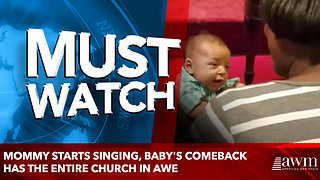 Mommy Starts Singing, Baby's Comeback Has The Entire Church In Awe - Video