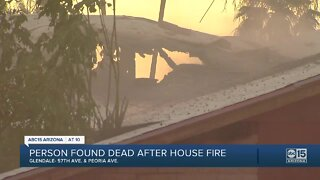 Person found dead after house fire in Glendale
