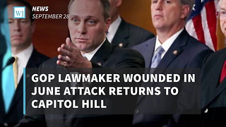 GOP Lawmaker Wounded In June Attack Returns To Capitol Hill - Video