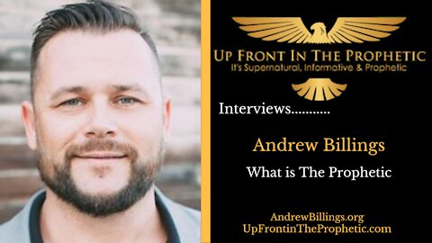 What is The Prophetic ~ Andrew Billings
