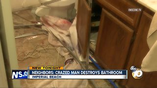 Crazed man destroys Imperial Beach bathroom