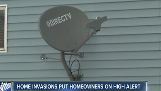 Home invasions put homeowners on high alert - Video