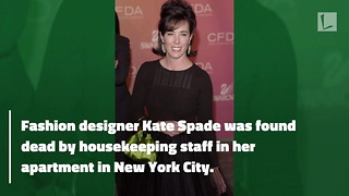 Famed Fashion Designer Kate Spade Found Dead At Age 55 - Video