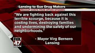 City of Lansing moving forward on lawsuit against opioid manufacturers, distributors - Video