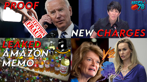 New Ghislaine Maxwell Indictment, Majority of Voters Want Voter ID, Leaked Amazon Memo