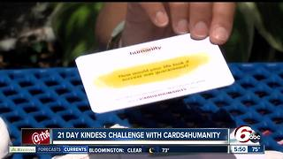 21 day kindness challenge with Cards4Humanity - Video