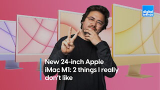 New 24-inch Apple iMac M1 | 2 things I really don't like