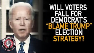 Dems 2020 Strategy: From Resistance To Blame Trump For Everything!