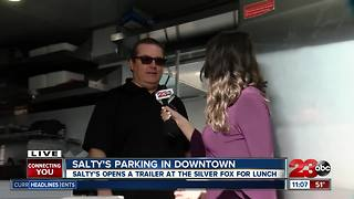 Salty's New Trailer in Downtown Bakersfield - Video