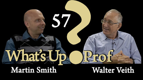 Walter Veith & Martin Smith - Science, Falsely So Called - What's Up, Prof? 57