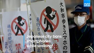 Japanese city bans smartphones while walking!