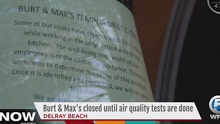 Burt & Max's closed until air quality tests are done - Video