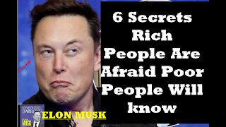 6 Secrets Rich People Are Afraid Poor People Will know (2021)