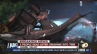 Two dead after crashing into tree in Carmel Valley