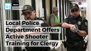 Local Police Department Offers Active Shooter Training for Clergy - Video