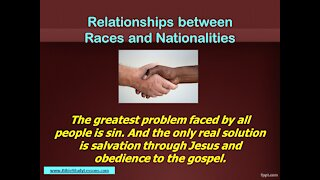 Video Bible Study: Relationships between Races and Nationalities