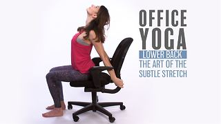 Office Yoga: Lower back stretches aka