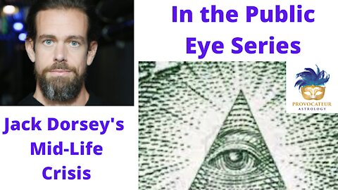 Jack Dorsey's Mid-Life Crisis - In the Public Eye Series