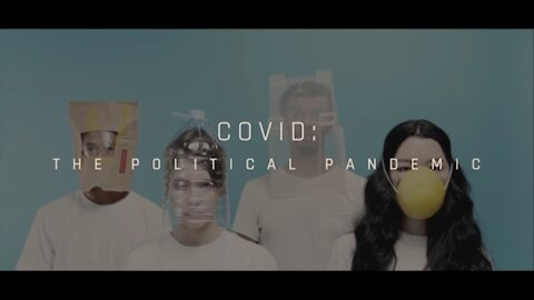 Banned from YouTube: COVID 19 The Political Pandemic
