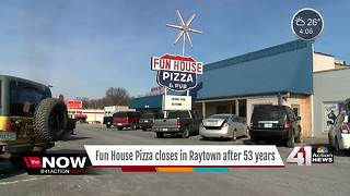 Fun House Pizza closes in Raytown after 53 years - Video