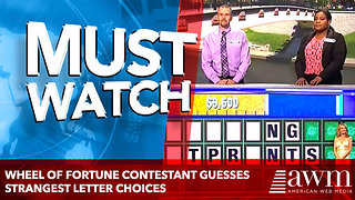 Wheel Of Fortune Contestant Guesses Strangest Letter Choices - Video