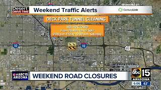 Several big road closures expected in the Valley this weekend - Video