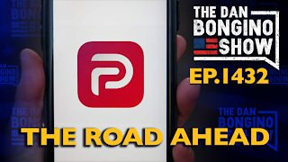 Ep. 1432 The Road Ahead - The Dan Bongino Show