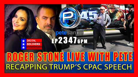 EP 2347-6PM SPECIAL GUEST ROGER STONE RECAPS PRESIDENT TRUMP's REVIVAL @CPAC