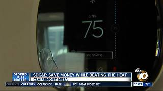 SDG&E: Save money but stay cool - Video
