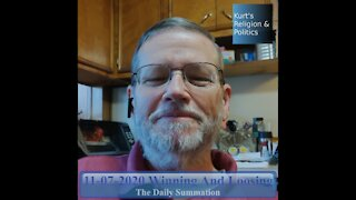 20201107 Winning and Losing - The Daily Summation