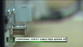 Don't Waste Your Money: Confusing, costly cable fees adding up