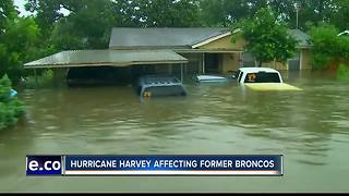 Hurricane Harvey affecting former Broncos - Video