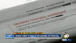 Santa Ysabel woman turns to Team 10 for answers on phone bill - Video
