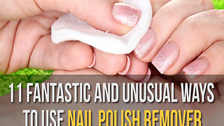 Surprising Uses of Nail Polish Remover - Video