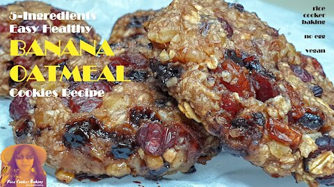 5 Ingredients Easy Healthy Banana Oatmeal Cookies Recipe | No Egg | RICE COOKER CAKE RECIPES