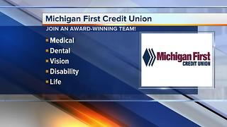 Michigan First Credit Union is looking for workers - Video