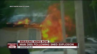 Deadly shed explosion in Greenfield - Video