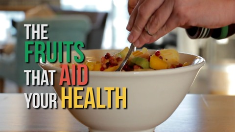 The fruits that aid your health