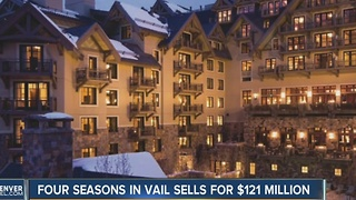 Four Seasons in Vail sells for $121 million - Video