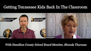 Getting Tennessee Kids Back In the Classroom with School Board Member, Rhonda Thurman